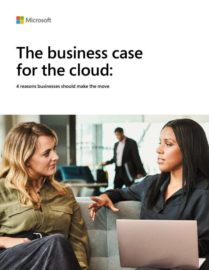 The business case for the cloud: 4 Reasons Businesses Should Make the Move